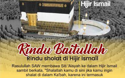 Rindu Baitullah, Rindu Sholat di Hijir Ismail
