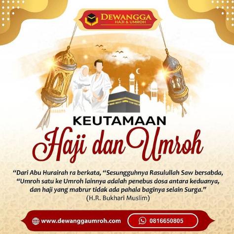 Keutamaan Haji dan Umroh